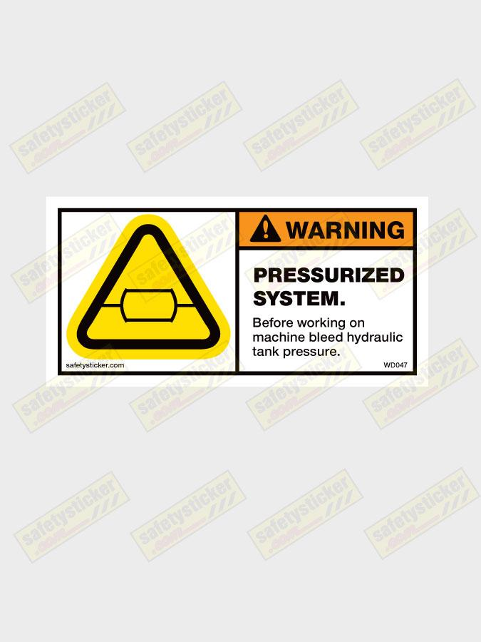 Warning Pressurised System Decal | Safety Stickers | Safety Decals