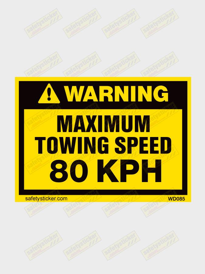 warning maximum towing speed 80kph decal safety sticker. Black Bedroom Furniture Sets. Home Design Ideas