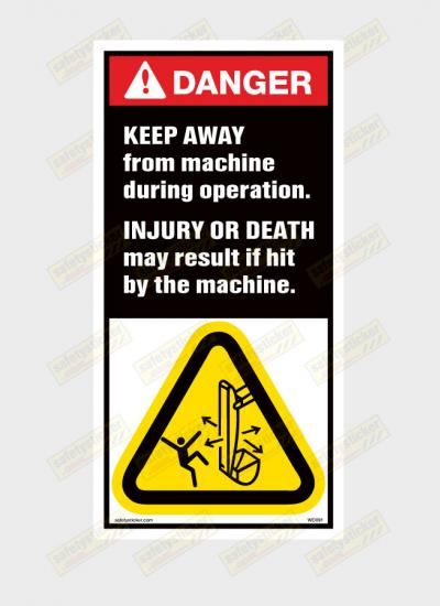 Keep Clear of machine sticker